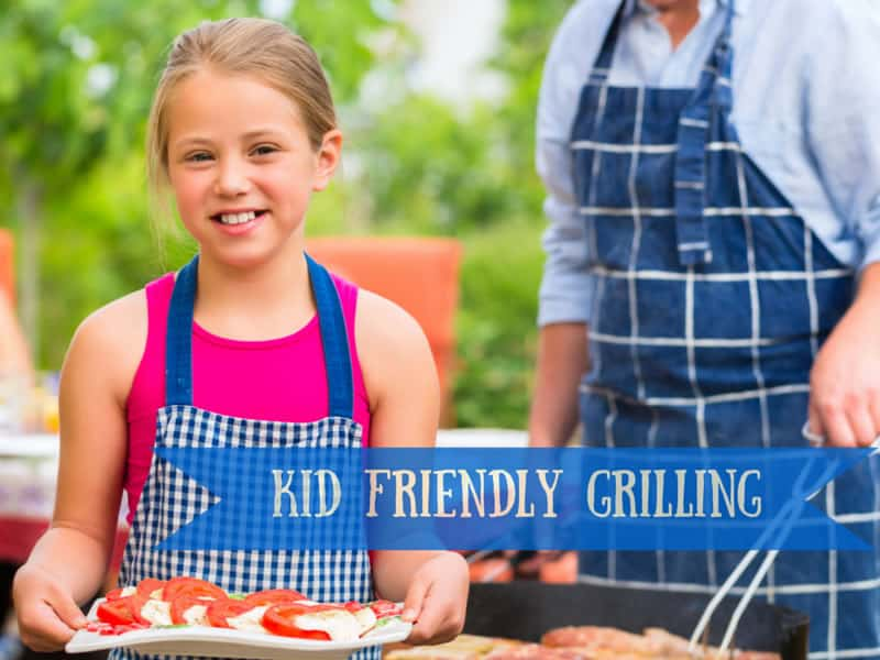 kid friendly grilling