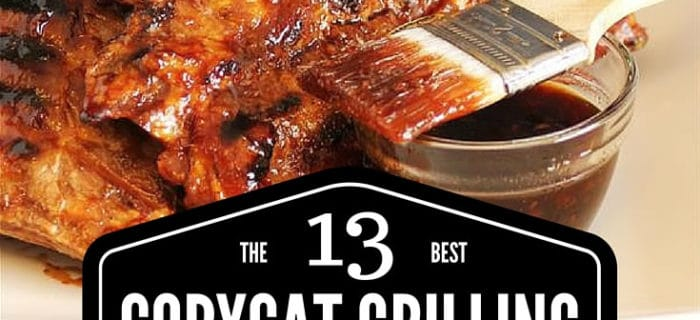 The 13 Best Copycat Grilling recipes