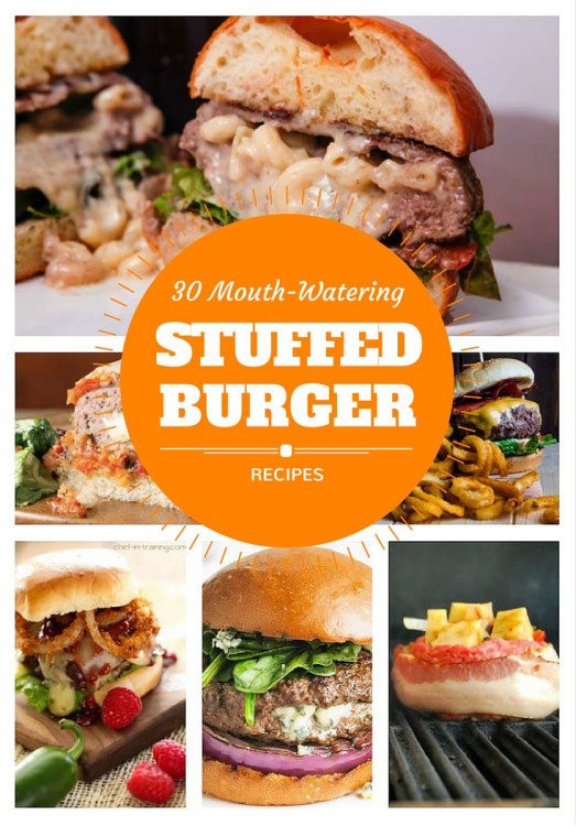 30 Mouth-Watering Stuffed Burger Recipes