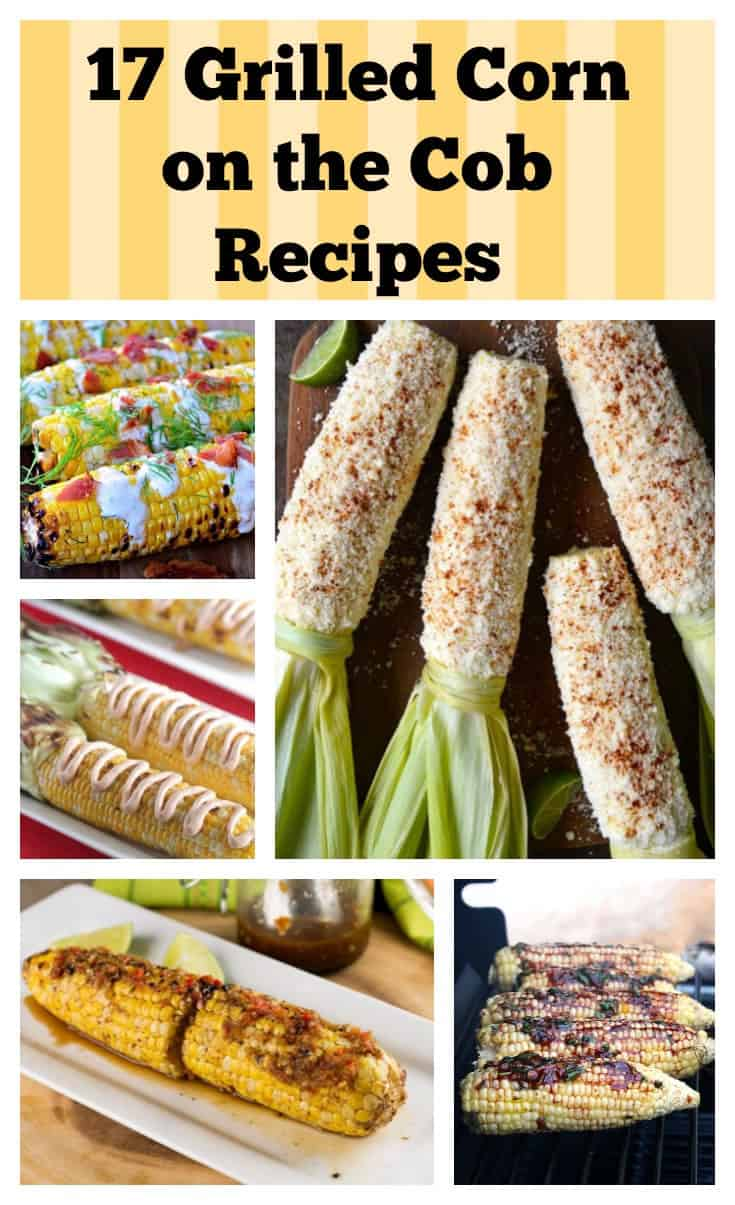 17 Grilled Corn on the Cob Recipes
