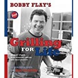 Bobby Flay Grilling For Life